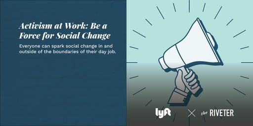 Activism at Work: Be a Force for Social Change In Your Job | Capitol Hill
