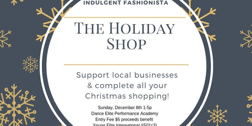 Indulgent Fashionista Holiday Shop