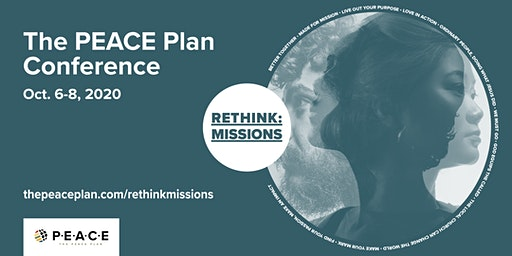 The PEACE Plan Conference, RETHINK: Missions 2020