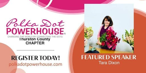 Polka Dot Power House Monthly Luncheon - Thurston County Chapter