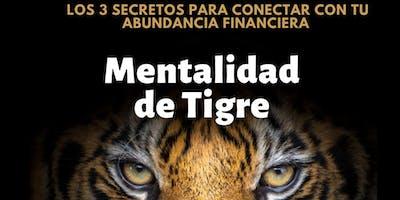 Mentalidad de Tigre / Conferencia Especial