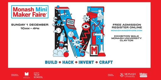Monash Mini Maker Faire - Attendee Registration