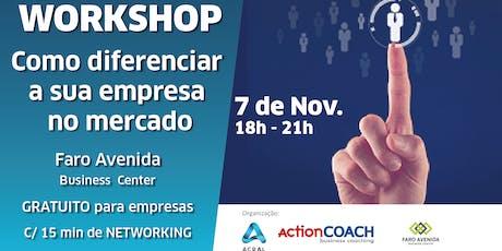 Workshop - Como diferenciar a sua empresa no mercado? bilhetes
