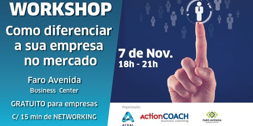 Workshop - Como diferenciar a sua empresa no mercado?