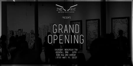 GRAND OPENING  - 2nd Avenue Gallery & Art Center tickets