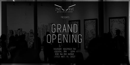 GRAND OPENING  - 2nd Avenue Gallery & Art Center