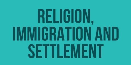Religion, Immigration and Settlement tickets