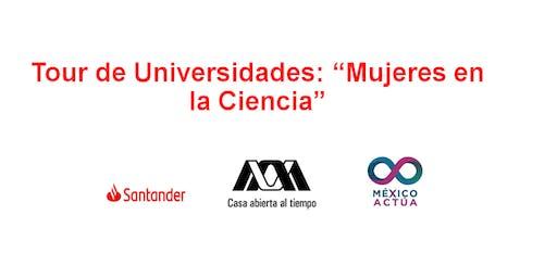 """Tour de Universidades: """"Mujeres en la Ciencia"""""""