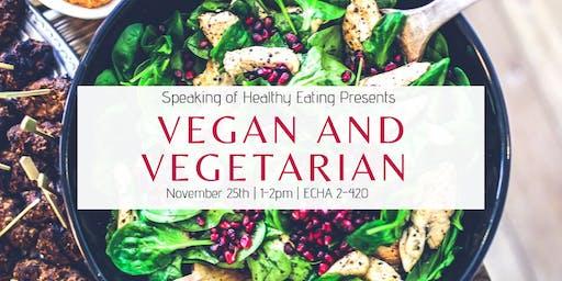 Vegan and Vegetarian Nutrition