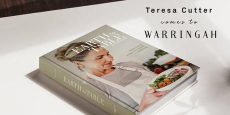 Teresa Cutter, The Healthy Chef comes to Warringah tickets