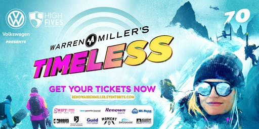 "Warren Miller's ""Timeless"" - Reno Premiere"