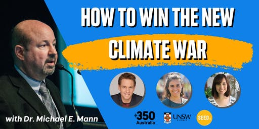 How to Win the New Climate War with Prof Michael Mann & MC Craig Reucassel