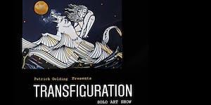 Patrick Golding Transfiguration Solo Art Show - Live...