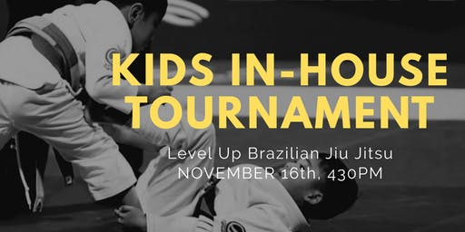 Level Up Brazilian Jiu Jitsu - Kids In-house Tournament - Los Angeles, CA