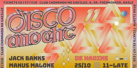 Disco Anocht 11: Big Bass Bins tickets