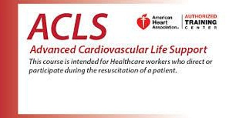 ACLS Two Day Course - Oct. 8-9, 2020 tickets