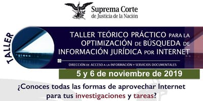 Taller búsqueda de información jurídica en medios electrónicos de la SCJN
