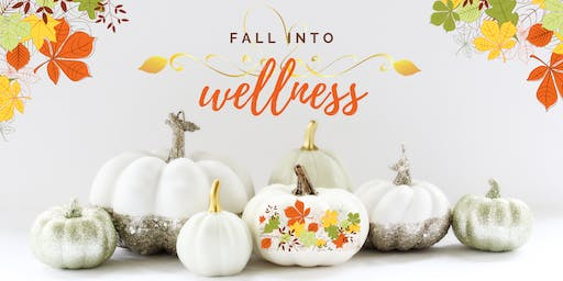 Fall Into Wellness