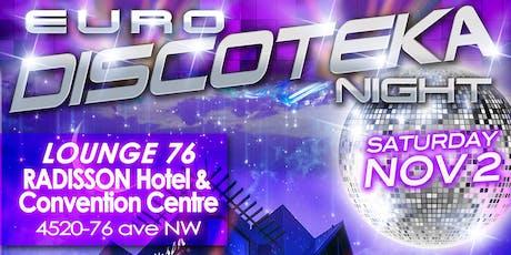 Saturday, November 2! EURO NightClub Party - Lounge 76 - Radisson Hotel $15 tickets