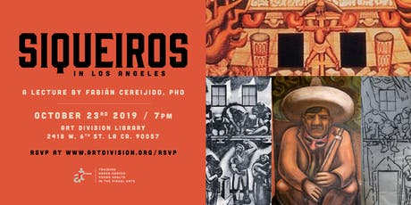 Siqueiros In Los Angeles tickets
