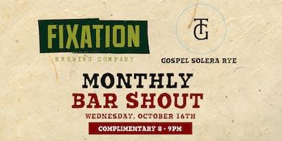 Free Bar Shout! Fixation Brewing & Gospel Solera Rye