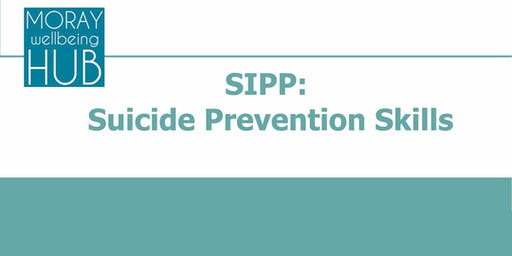 SIPP: Suicide Prevention Skills. January 15th, 6pm-9-pm, Fochabers Public Institute