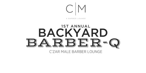 C'zar Male's First Annual Anniversary Barber-Q & Eric's Birthday Bash