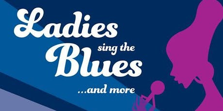 Ladies Sing The Blues 2019 tickets