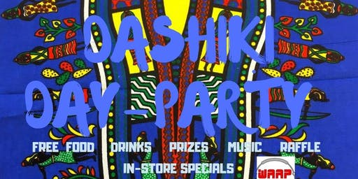 Customer Appreciation Dashiki Day Party