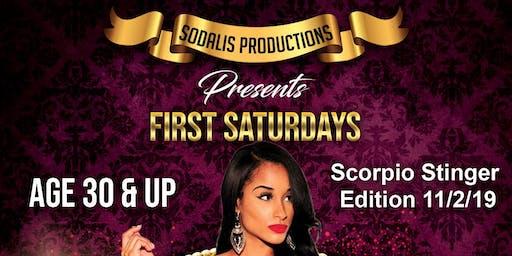 First Saturday Scorpio Stinger Edition
