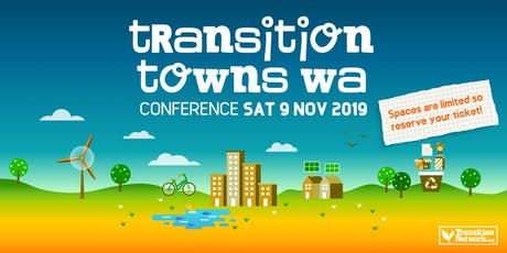 Transition Towns Western Australia Conference 2019 tickets