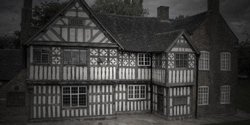 Ford Green Hall Ghost Hunt, Stoke-on-Trent - with HAunted Houses Events