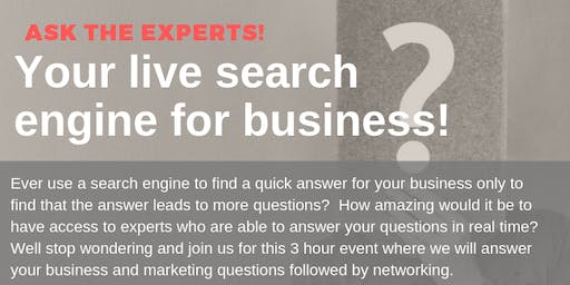 Ask the experts! Your live search engine for business!