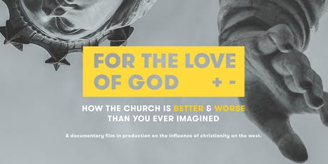For the Love of God screening tickets