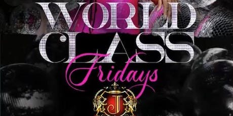 World Class Fridays (Atlanta) at Josephine Lounge tickets