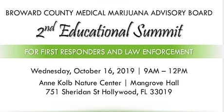 Summit for Law Enforcement and First Responders: Medical Marijuana tickets