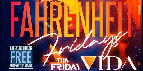 Fahrenheit Fridays at Vida Ultralounge tickets