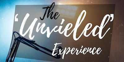 The 'UNVEILED' Experience : Artistic Showcase