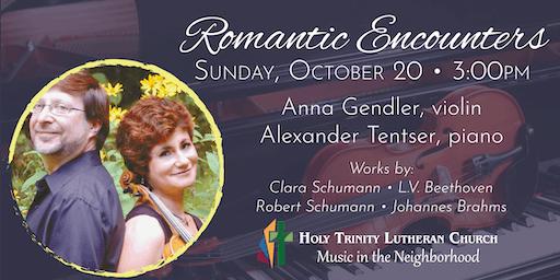 Romantic Encounters - A Recital of Violin and Piano Music
