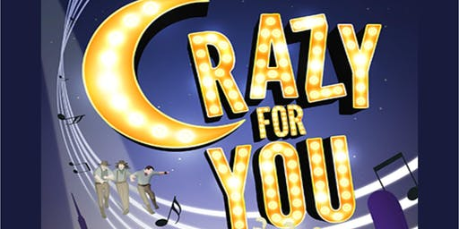Crazy For You Dinner Show Friday, December 20th