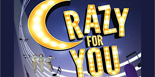 Crazy For You Dinner Show Saturday, December 21st