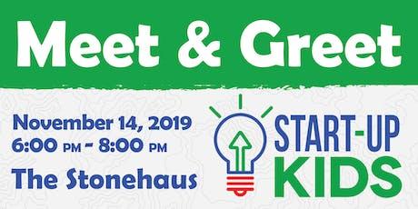 Start-Up Kids Meet & Greet tickets