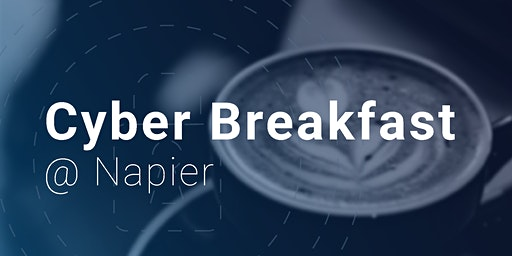 Cyber Breakfast @ Napier