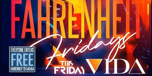 Fahrenheit Fridays at Vida Ultralounge