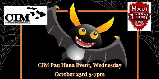 CIM Pau Hana Event, Wednesday October 23rd 5-7pm