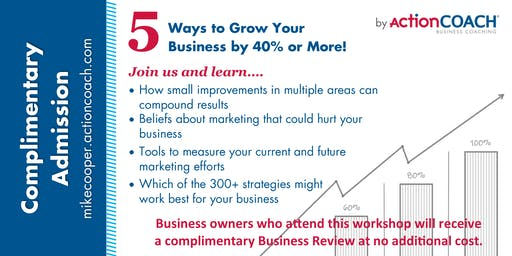 5 Ways to Grow Your Business by 40% or More