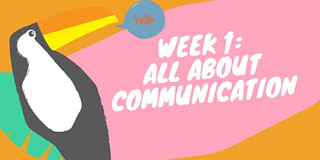 Week 1 - All About Communication tickets