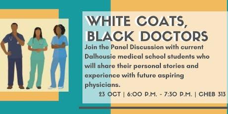 White Coats, Black Doctors tickets