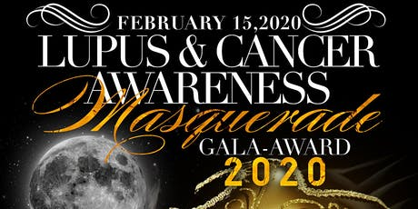 The Lupus & Cancer Awareness Masquerade Gala-Award 2020 tickets