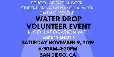 Water Drop Event in Collaboration with Latinx and Border Angels